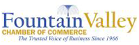 Proud Member of Fountain Valley Chamber of Commerce